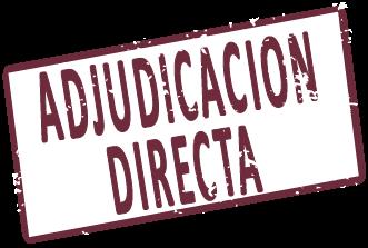 Adjudicación Directa e inmediata